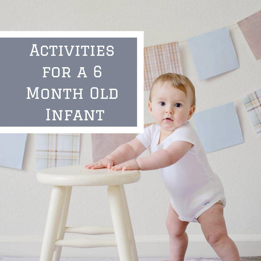 Activities for a 6 Month Old Infant
