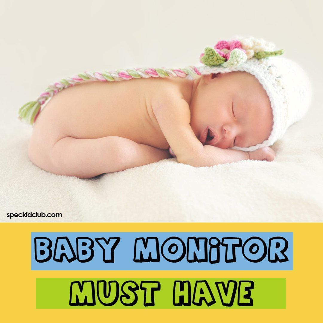 Baby Monitor: New Parents' Must Have for Kid's Physical Development
