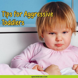 Physical Changes in Infancy: Tips for Aggressive Toddlers