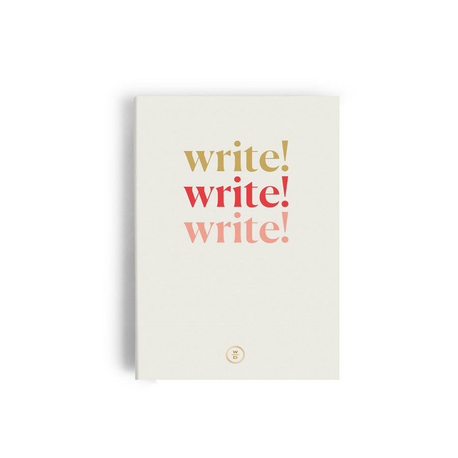Write, Write, Write Note to Self Journal