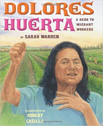 Dolores Huerta: A Hero to Migrant Workers Children's Picture Book by Sarah Warren
