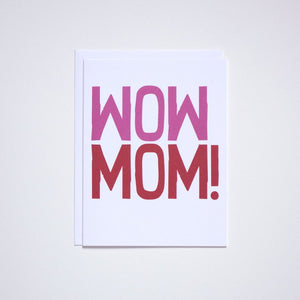 Wow Mom Mothers Day Card