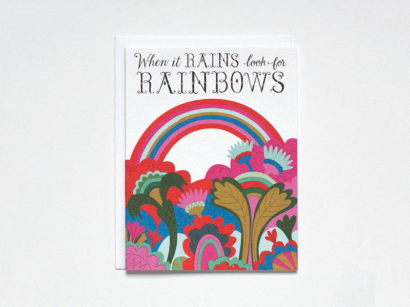 When It Rains Look For Rainbows Card