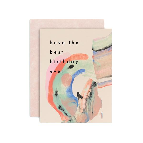 Have The Best Birthday Ever Card | Birthday Candy Card | Moglea | Golden Rule Gallery | Excelsior, MN