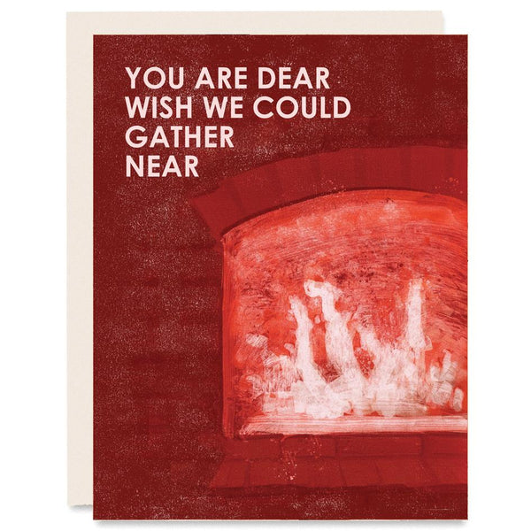 You Are Dear Fireplace Card | Heartell Press | Golden Rule Gallery | Excelsior, MN