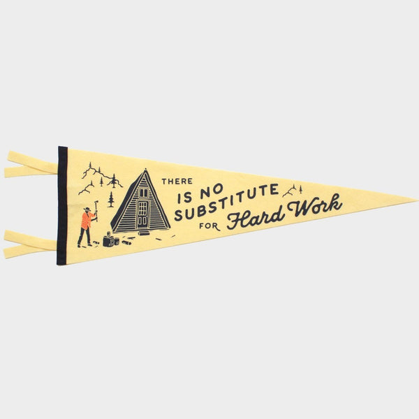 There Is No Substitute For Hard Work Pennant | Gifts for Guys | Oxford Pennants | Golden Rule Gallery | Excelsior, MN