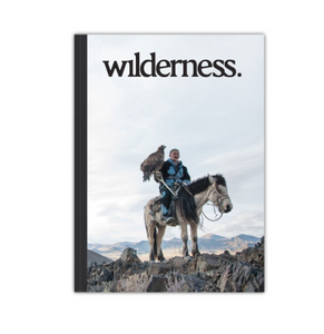Wilderness Magazine - Nomads Issue