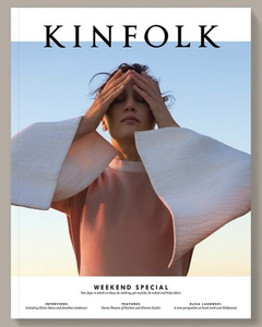 Kinfolk Magazine - Weekend Special