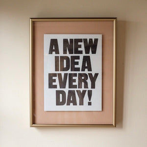 A New Idea Every Day Typography Framed Art