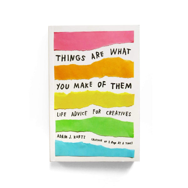 Things Are What You Make Of Them Book | Life Advice For Creatives | Author Adam J. Kurtz Good Things Happen Love is Real We Will Be Okay Print | Good Things Happen | Purple Art Print | Original Art | Golden Rule Gallery | Excelsior MN