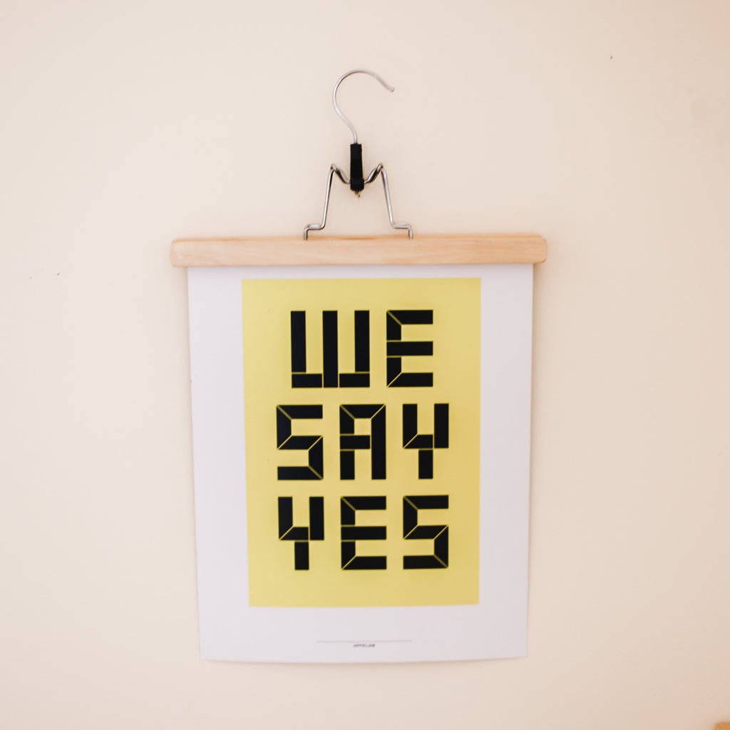 We Say Yes Typography Art Print | Anthony Burrill | Yellow Typography Print | Golden Rule Gallery | Excelsior, MN