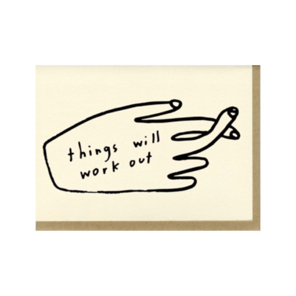 Things Will Work Out Card | People I've Loved | Golden Rule Gallery | Excelsior, MN