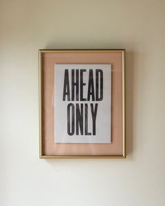Ahead Only Typography Framed Art
