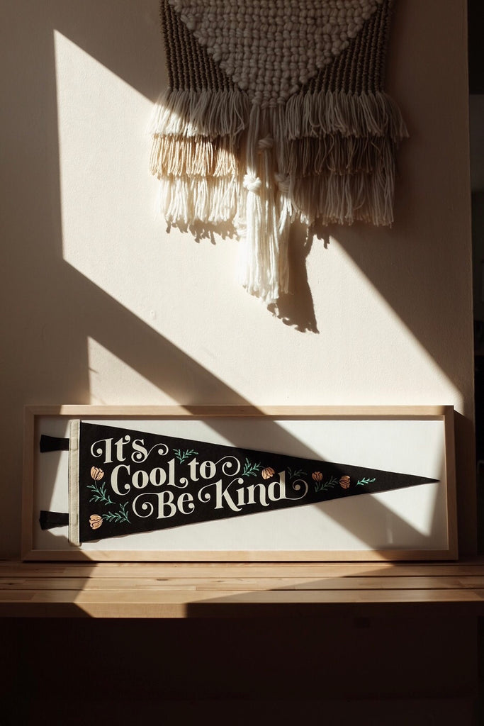 "Home Decor Pennant ""It's Cool To Be Kind"""