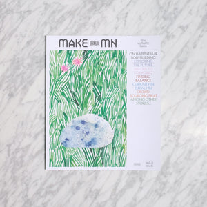 Make MN Magazine - Curiosity Issue