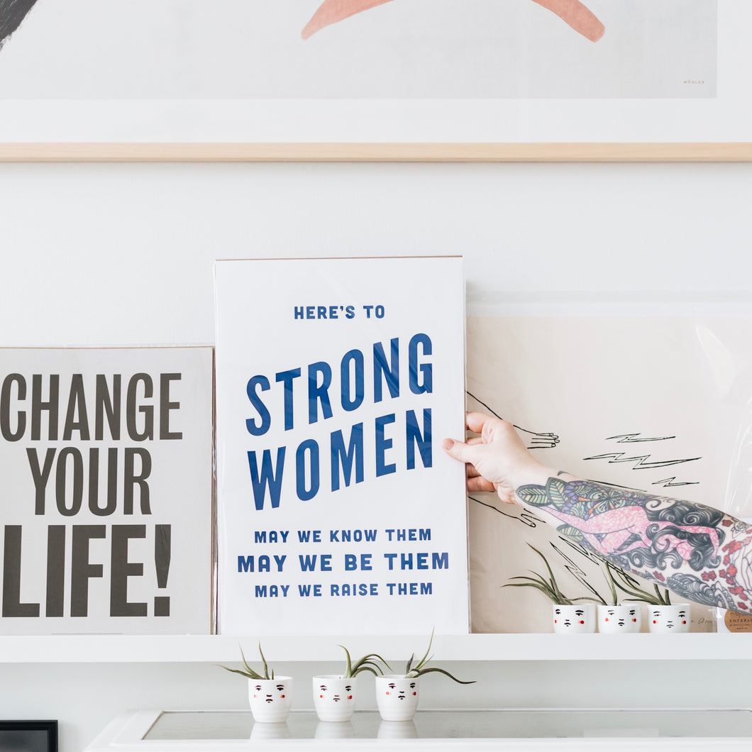 Here's to Strong Women Letterpress Art Print