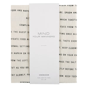 Mind Your Manners Tea Towel