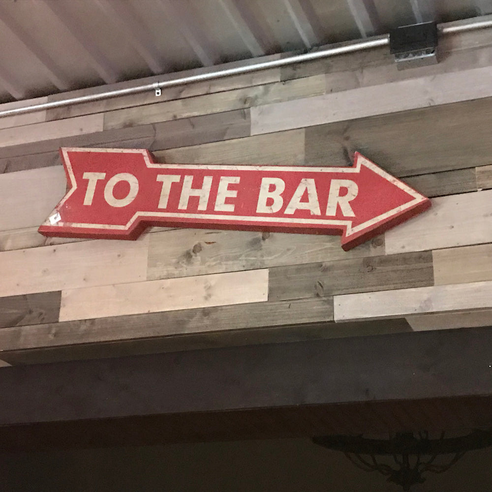 To The Bar Arrow Sign