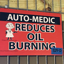 Load image into Gallery viewer, Auto-Medic Reduces Oil Burning Vintage Sign 02