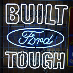 Built Ford Tough neon sign with Ford logo