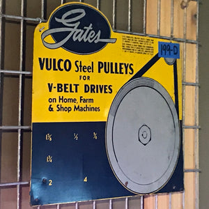 Gates Vulco Steel Pulleys Vintage Sign