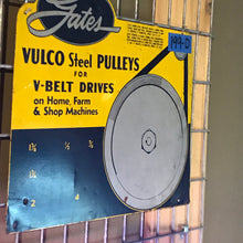 Load image into Gallery viewer, Gates Vulco Steel Pulleys Vintage Sign 02