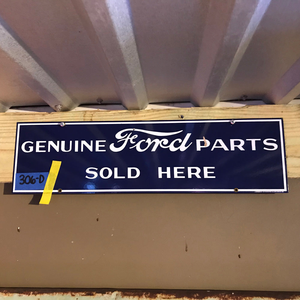 Genuine Ford Parts Sold Here Vintage Sign