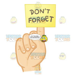 Hand With Index Finger Extended With Yellow Sticky Note Stuck To It With Words 'Don'T Forget' Written On It
