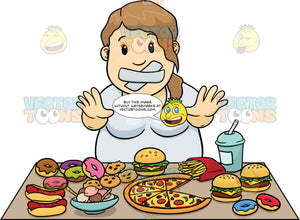 Overweight Woman With Tape Over Her Mouth Standing In Front Of A Table Full Of Fattening Foods