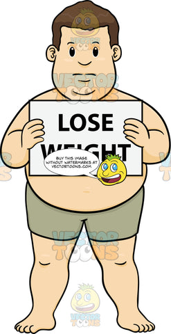 Overweight Man In Shorts Holding A Sign That Says Lose Weight