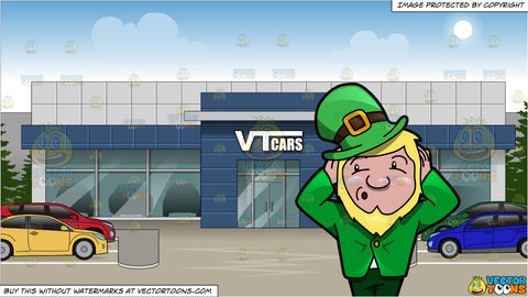 A Leprechaun Refusing To Hear Anything and Exterior Of A Car Dealership Background