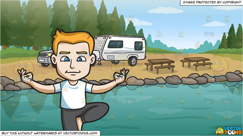 A Man Balancing In His Yoga Stance and A Lakeside Trailer Campsite Background