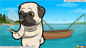 A Pug Smoking A Cigarette and Fishing Boat On The Lake Background