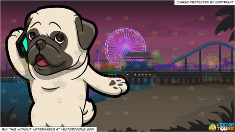 A Pug Talking On The Phone and Santa Monica Pier Background