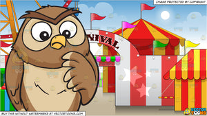 A thinking owl and Exterior Of A Carnival Background
