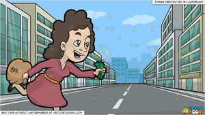 A Woman Running Away With Her Money and A Street In The Business District Background