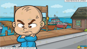 An Angry Baby Boy and A Small Town Harbor Background