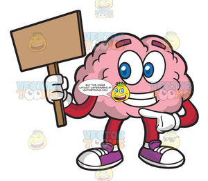 A Brain Holding A Sign Board