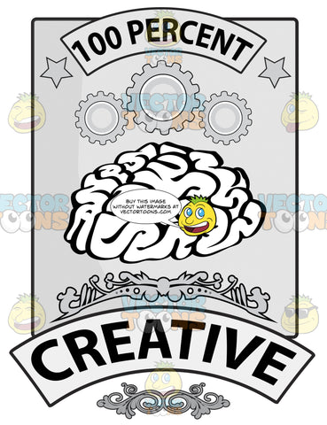 Human Brain Seal With 100 Percent In Banner, Cog Wheels, Word Creative In Banner And Florish Details