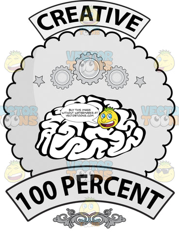 Seal With Human Brain On Flower Shaped Background, Banner Above With Creative On It, Sprockets, Word 100 Percent And Ornate Florishes