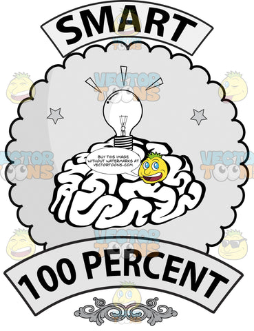 Seal With Human Brain On Flower Shaped Background, Banner Above With Smart On It, Light Bulb, Word 100 Percent On Lower Banner And Ornate Florishes
