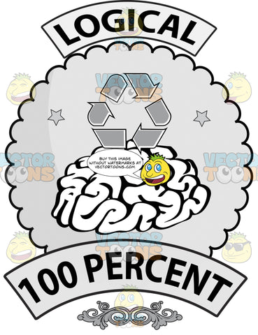 Seal With Human Brain On Cloud Shaped Background, Banner Above With Logical, Recycling Symbol, Word 100 Percent On Lower Banner And Ornate Florishes
