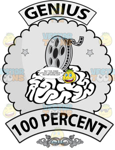 Seal With Human Brain On Cloud Shaped Background, Banner Above With Word Genius, Film Reel, Word 100 Percent On Lower Banner And Ornate Florishes
