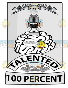 Seal With Human Brain With Radio Microphone Above, Banners With Word Talented And 100 Percent Beneath With Ornate Florishes