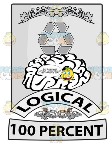 Seal With Human Brain With Recycling Symbol Above, Banners With Word Logical And 100 Percent Beneath With Ornate Florishes