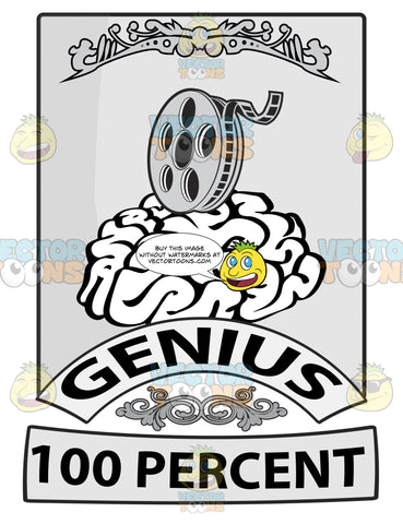 Seal With Human Brain With Movie Film Reel Above, Banners With Word Genius And 100 Percent Beneath With Ornate Florishes