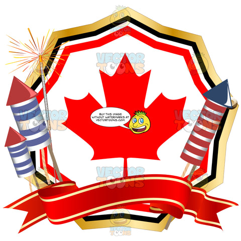 Red Maple Leaf In Center Of Badge With Red, Black, Gold Border With Fireworks And Red Banner