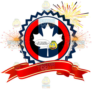Blue And White Maple Leaf In Center Of Award Ribbon With Red Stripes And Red Banner Scroll Underneath Surrounded By Fireworks