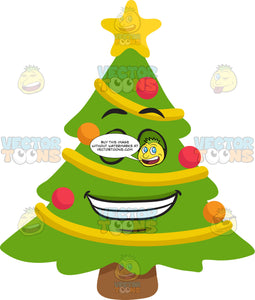 A Christmas Tree Grinning In Delight