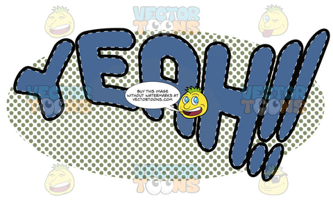 Comic Cartoon Word 'Yeah!!' In Blue With Green Dots In Background